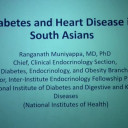 Diabetes and Heart Disease in South Asians by Dr.Ranganath Muniyappa