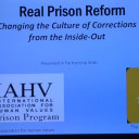 Real Prison Reform Changing The Culture Corrections from Inside Out was Organized by IAHP Capital, Washington DC